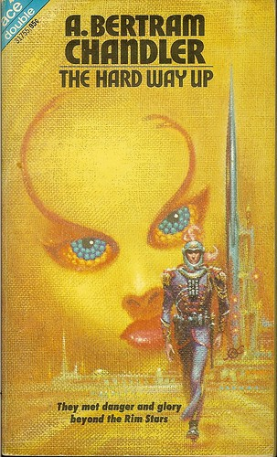 A. bertram Chandler - The Hard Way Up - Ace Double 31755 - cover artist Kelly Freas