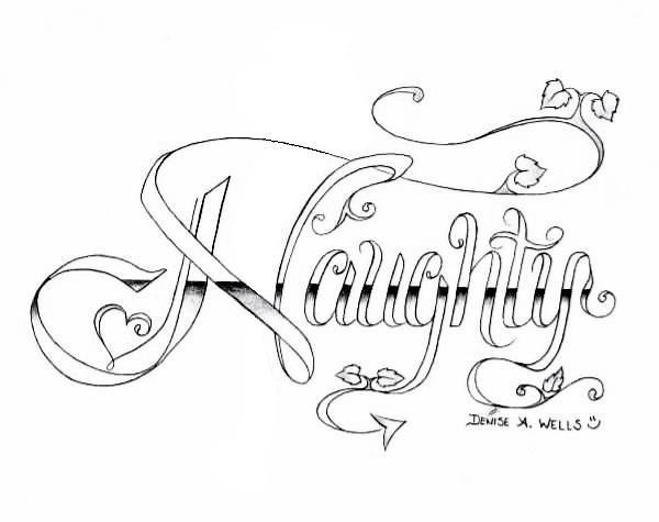 """tattoo letters z. The Original """"Naughty"""" Tattoo Design is posted to my Myspace page that"""