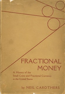 Carothers, Fractional Money