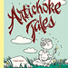 Artichoke Tales by Megan Kelso