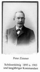 1903, Peter Zimmer, Schützenkönig 1895 und 1903, langjähriger Kommandant, SW014