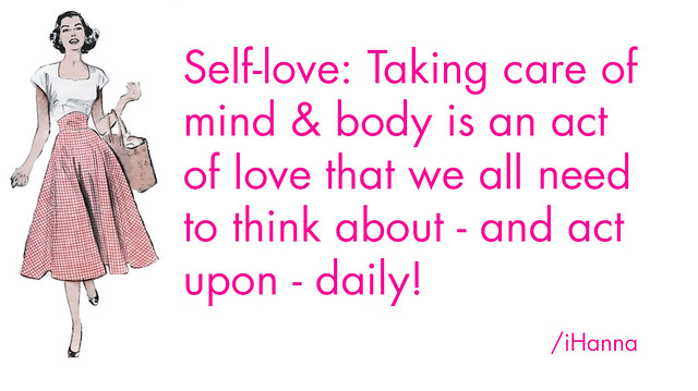 About Self Love - iHanna Quote of the Day for Camp Reset, by @ihanna #selflove