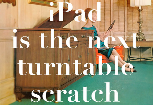 iPad is the next turntable scratch