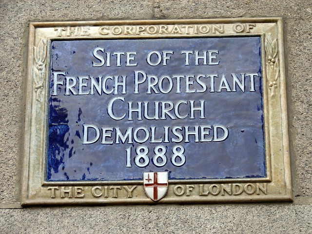 French Protestant Church, London blue plaque - Site of the  French Protestant  Church  demolished  1888