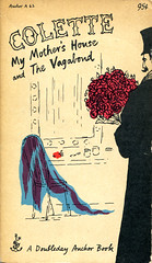"Colette, ""My Mother's House and The Vagabond"""