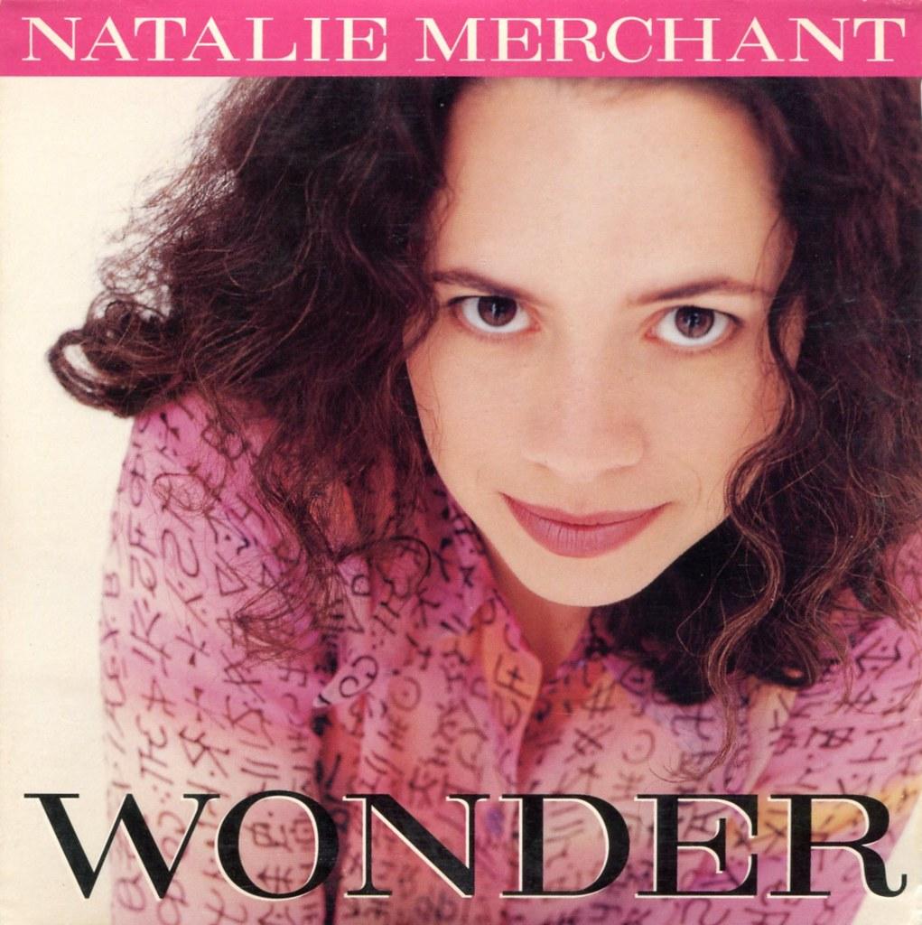 Natalie Merchant - Wonder - Radio Paradise - eclectic ...
