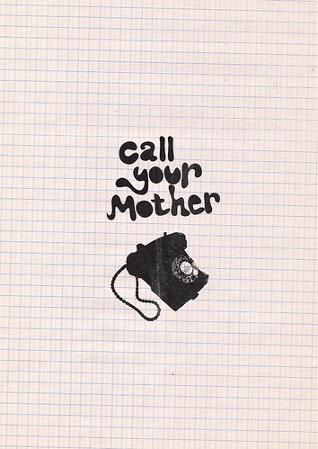 Rule 4 - Call your mother