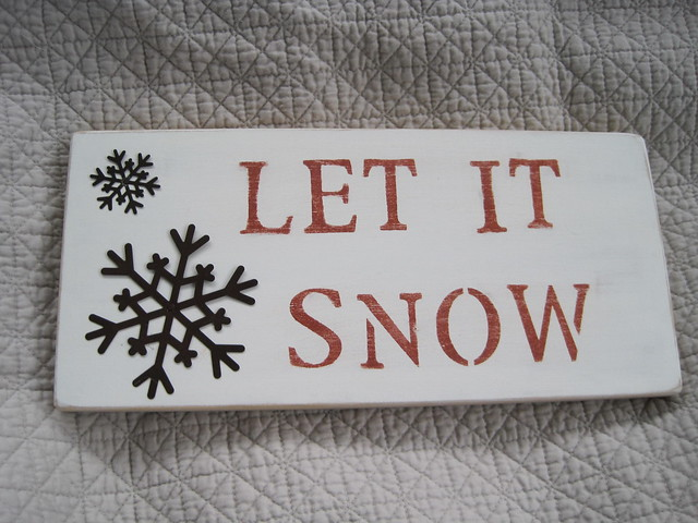 Let It Snow Wood Sign  Flickr  Photo Sharing. Clothing Stickers. Healthy Food Stickers. Rap Signs Of Stroke. Onion Stickers. Where Can I Buy Wall Decals In Stores. Oral Signs. Wall Mural Artists. Window Washing Logo