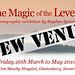 The Magic of the Levels exhibition - new venue