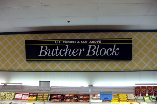 Butcher Block department sign.