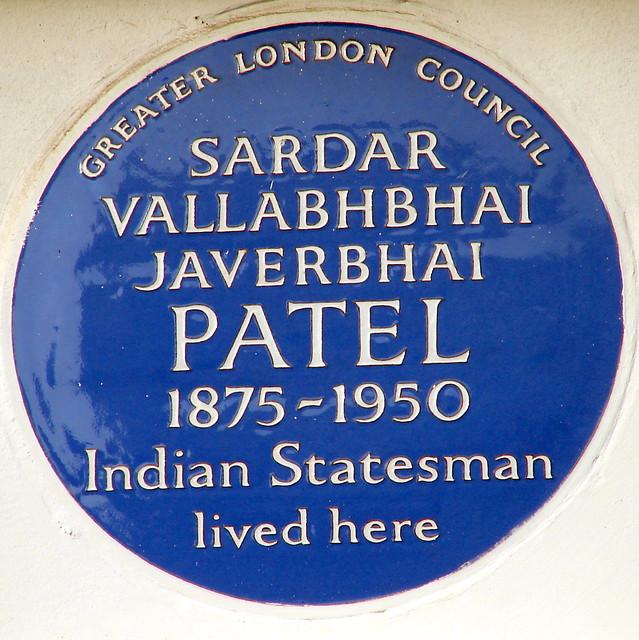 Vallabhbhai Patel blue plaque - Sardar Vallabhbhai Javerbhai Patel 1875-1950 Indian statesman lived here