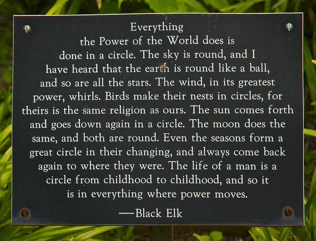 Black Elk quote at Cathedral Labyrinth and Sacred Garden ... Labyrinth Movie Quotes