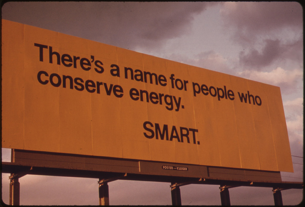 Billboard Advising Passing Motorists of the Seriousness of the Energy Shortage in Oregon During the Fall of 1973. Taken on Interstate #5 09/1973