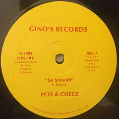 PETE & CHEEZ:SO SMOOTH(LABEL SIDE-A)