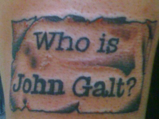 Who Is John Galt? - a gallery on Flickr