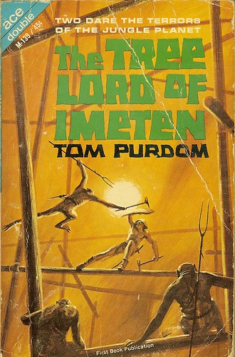 Tom Purdom - The Tree Lord of Imetem - Ace Double M-139 - cover artist John Schoenherr