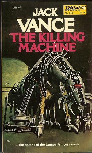 Jack Vance - Killing Machine: Demon Princes 2 - cover artist Gino D'Achille - DAW #309 - October 1978