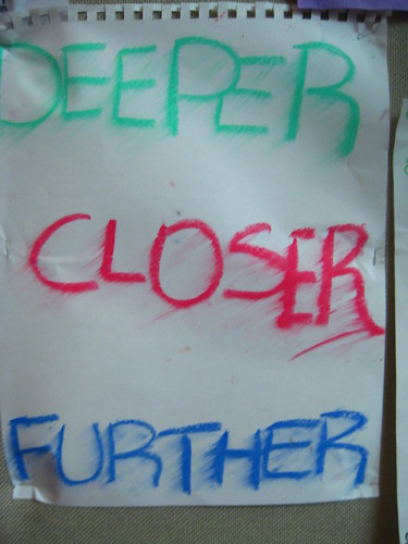 Deeper, Closer, Further