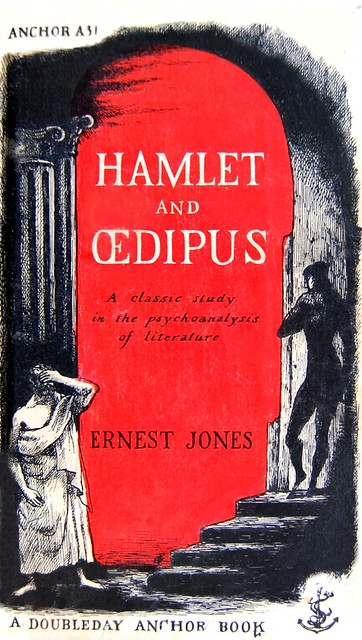ernest jones hamlet and oedipus essay Point out that hamlet has an oedipus complex, and, in the course of time, his  oedipus  one of ernest jones's patients, in a moment of sudden insight, ex-  claimed  freud devoted an entire essay, creative writers and day- dreaming,  to the.