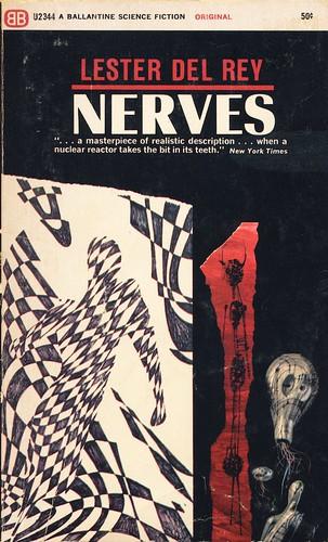 """""""Nerves"""" by Lester del Rey (1966)"""
