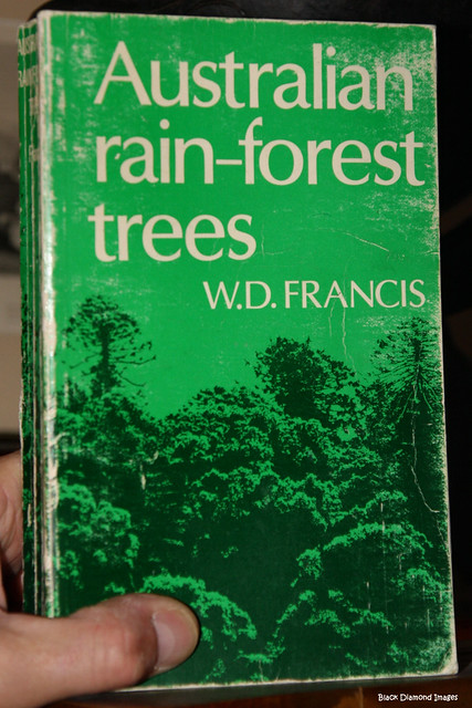 WD Francis's  Book Australian Rainforest Trees - First Published 1929
