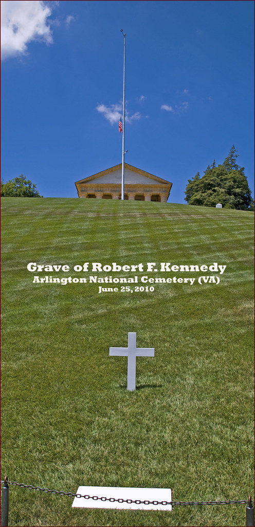 Grave of Robert F. Kennedy -- Arlington National Cemetery (VA) June 25, 2010