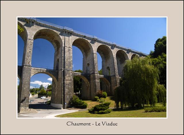 Chaumont haute marne le viaduc 5 flickr photo for Chaumont haute marne