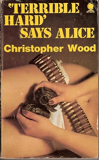 'Terrible Hard' Says Alice - Sphere book cover