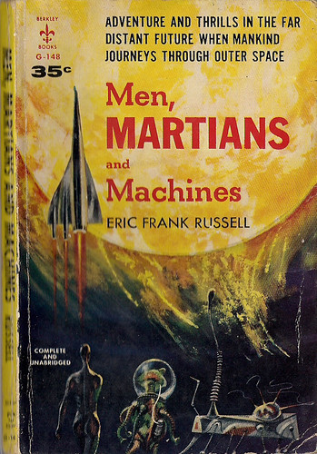 men martians and machines by Eric Frank Russell