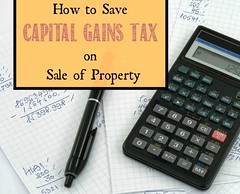 Save Capital Gains Tax on sale of Property