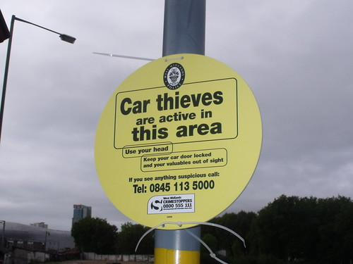 Car Thieves are active in this area - warning sign on Banbury Street