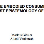 REFRAMING THE EMBODIED CONSUMER AS CYBORG A POSTHUMANIST EPISTEMOLOGY OF CONSUMPTION