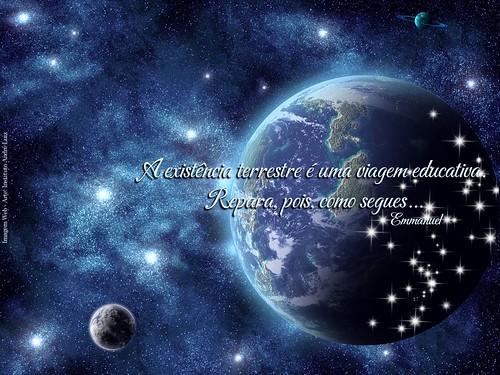 A existência terrestre é uma viagem...