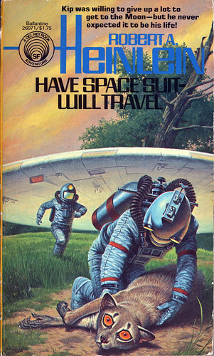 Robert A. Heinlein - Have Space Suit—Will Travel