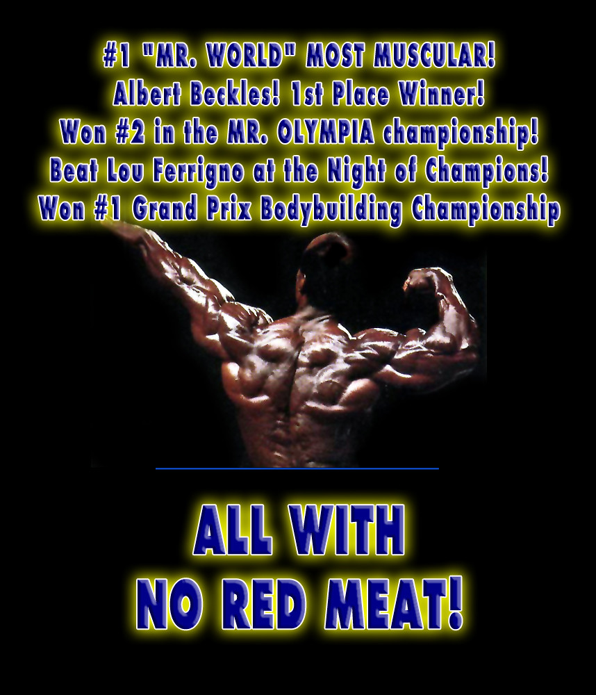 Vegetarian Body Builder wins Olympia eating NO RED MEAT - Albert Beckles - COLOR PHOTOS!