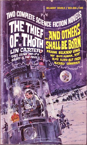 Lin Carter 1968 The Thief of Thoth - Frank Belknap Long's ...And Others Shall Be Born Front Cover by Jerome Podwil