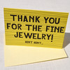 Thank you for the fine jewelry