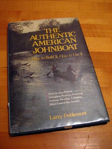The Authentic American Johnboat - Larry Dablemont