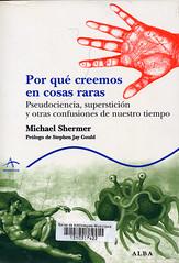 Michael Shermer, Por qué creemos en cosas raras