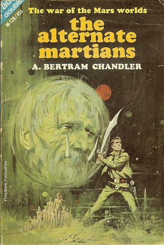 A. Bertram Chandler - Alternate Martians - Ace Double M-129 - cover artist Jerome Podwil