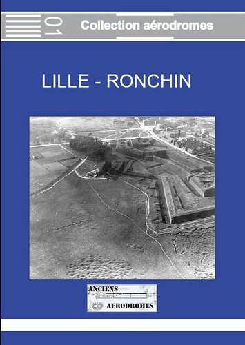 LILLE RONCHIN – Collection aérodromes N° 01 Octobre 2010