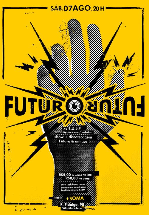 show Futuro (ex b.u.s.h) - 07 agosto de 2010