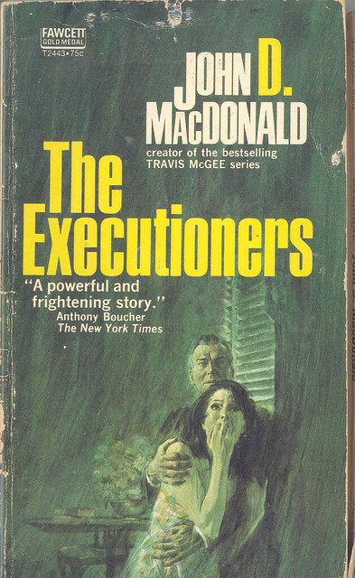 John D. MacDonald - The Executioners