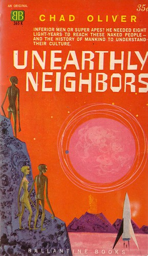 Chad Oliver / Unearthly Neighbors