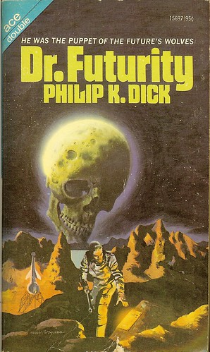 Philip K. Dick - Dr. Futurity - Ace Double 15697 - cover artist Harry Borgman