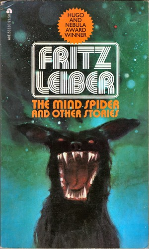 Fritz Leiber 1976 The Mind Spiders and Other Stories Front Cover by ?