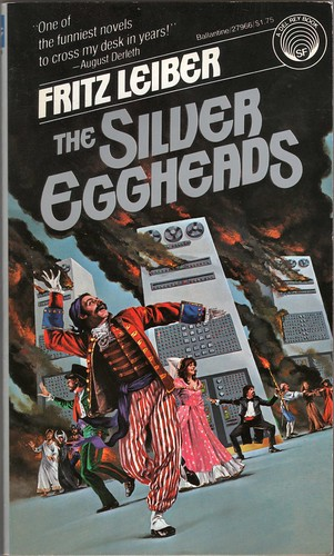 Fritz Leiber 1979-02 The Silver Eggheads Front Cover by Richard Powers