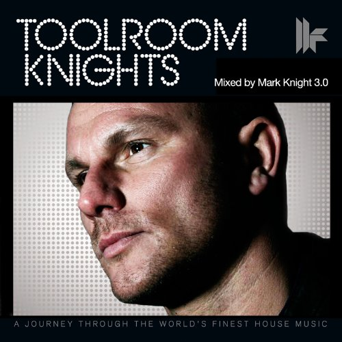 2010. október 11. 11:49 - Mark Knight: Toolroom Knights 3.0