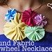 The Round Fabric Pinwheel Necklace