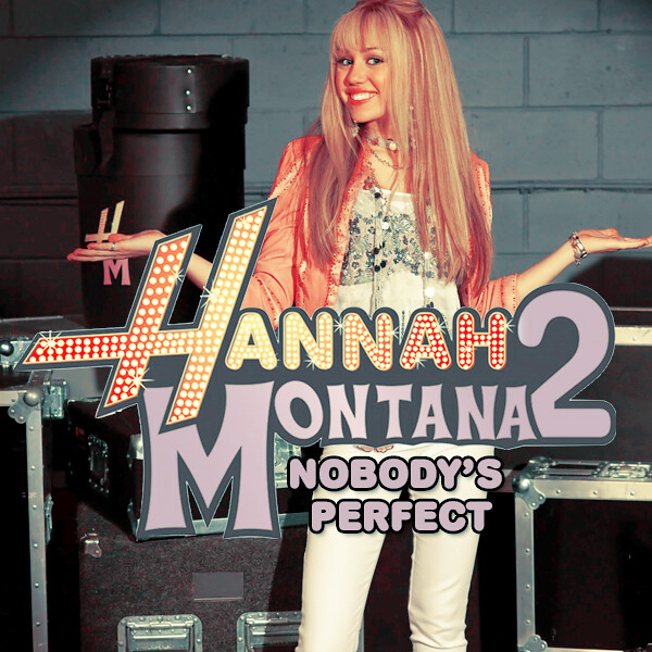 hannah montana nobody 39 s perfect flickr photo sharing. Black Bedroom Furniture Sets. Home Design Ideas